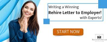 Sample Letter To Ask For Job Back Rehire Letter To Employer Reapplication Letter Samples