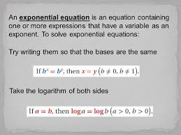logarithm of both sides an exponential equation is an equation containing one or more expressions that have a variable as