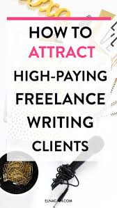 highly effective ways to attract lance writing clients