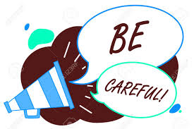 Image result for be careful word pic