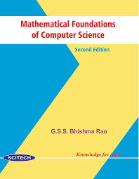Mathematical Foundations Of Computer Science 2nd Edn