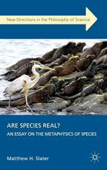 are species real an essay on the metaphysics matthew h   preview