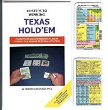 Texas Holdem Strategy Chart 10 Steps To Winning Texas Holdem Poker Holdem Strategy