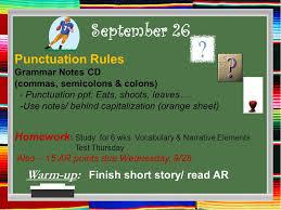 September 26 Warm-up: Finish short story/ read AR Punctuation ...