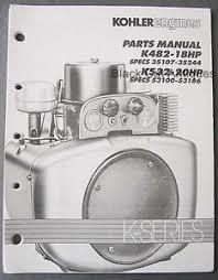 original 1991 kohler engines parts manual k482 18hp k532 20hp k image is loading original 1991 kohler engines parts manual k482 18hp