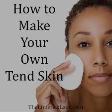 homemade tend skin recipe
