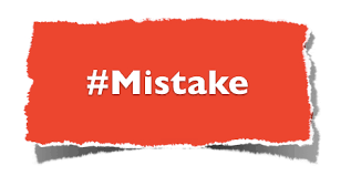 Image result for MISTAKE