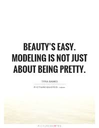 Model Quotes Beauteous 48 Modeling Quotes QuotePrism