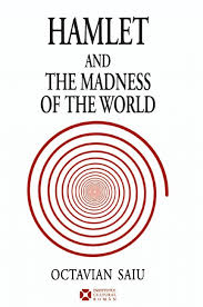 octavian saiu hamlet and the madness of the world 236 p
