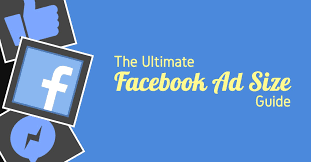 the ultimate facebook ad size guide