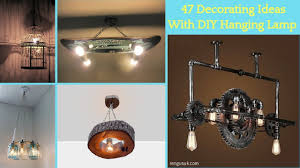 47 Decorating Ideas With Diy Hanging Lamp Rengusukcom