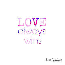 Love Always Wins Quotes Stunning Love Always Wins Poems And Quotes Design Life Pinterest