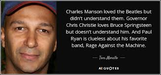 Charles Manson Quotes Unique Tom Morello Quote Charles Manson Loved The Beatles But Didn't