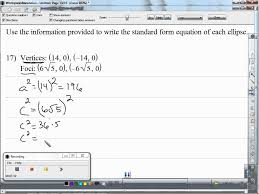 use the information provided to write the standard form equation of each ellipse a