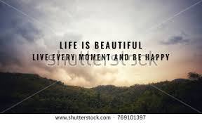 Beautiful Quotes About Life Fascinating Motivational Inspirational Quotes Life Beautiful Live Stock Photo