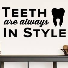 teeth are always in style 0335 dental office wall decal office wall decal19 decal