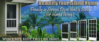 best screen doors hawaii honolulu waipahu kaneohe wahiawa