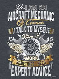 Mechanic Quotes Unique I'm An Aircraft Mechanic Funny Quote Aviation Safety Classic T