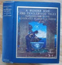 a wonder book and tanglewood tales for parrish maxfield hawthorne