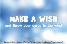 Wish Quotes Interesting Make A Wish
