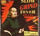 Slow Grind Fever, Vol. 5