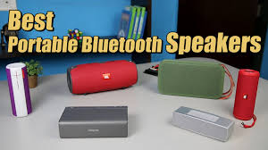 best bluetooth speakers. best portable bluetooth speaker 2015-2016 : review of 9 speakers + sound test - youtube o