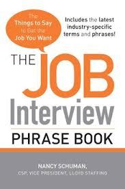Job Interview Books The Job Interview Phrase Book Book By Nancy Schuman Official