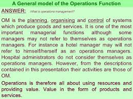General And Operations Managers 1 Operations Management 2 Chapter 1 Operations Function