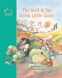 the wolf and the seven little goats a fairy tale other editions enlarge cover