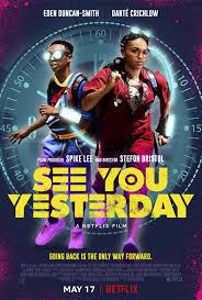 See You Yesterday (2019) - IMDb
