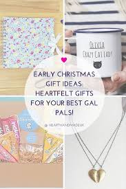 Early Christmas Gift Tips: Heartfelt Gifts For Your Very Best Gal ...