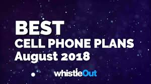 best cell phone plans august 2018