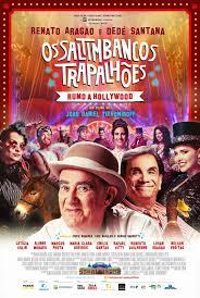 O Meio Cinemal: Trailer de 'Os Saltimbancos Trapalhões – Rumo a Hollywood'  mostra que Renato Aragão, Dedé Santana e Leticia Colin vão ter que suar  para salvar o circo