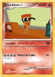 Small Picture Pokmon Pizza Steve 11 11 Piece Of Life My Pokemon Card