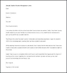Resignation Letters For Teachers Sample Letter For Teachers To