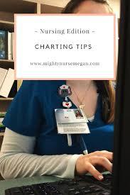 Nursing Edition Tips For Charting Mighty Nurse Megan
