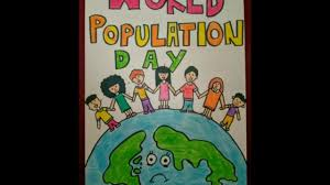 World Population Day Poster Ideas 2018 Youtube