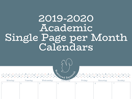 Monthly Academic Calendar 2019 2020 Single Page Monthly Academic Calendars Planner