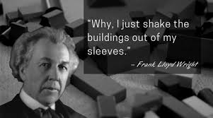 Frank Lloyd Wright Quotes Stunning Inspirational Frank Lloyd Wright Quotes For Every Occasion ArchDaily