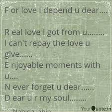 f love i depend u dear r eal