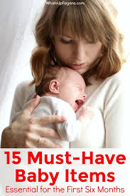 list of items needed for baby 15 must have baby items essential for life with a newborn