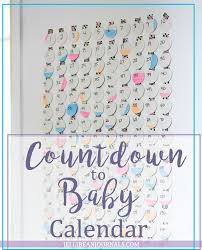 Baby Countdown Calendar Pin On Postpartum