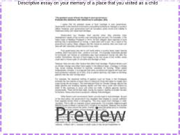 descriptive essay on your memory of a place that you ed as a  descriptive essay on your memory of a place that you ed as a child