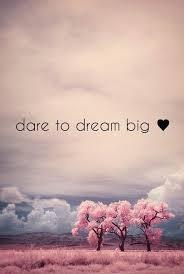 Dare To Dream Quotes Best of Dare To Dream Httplillyuniquetumblrpost24 Word