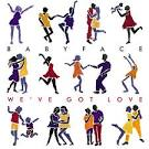 We've Got Love