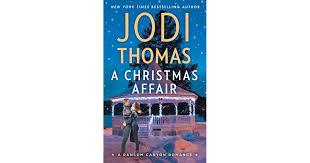 A Christmas Affair by Jodi Thomas