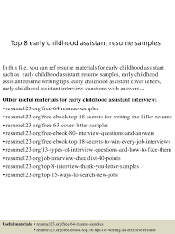 Top 8 early childhood assistant resume samples In this file, you can ref  resume materials ...