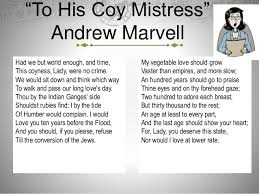 "ewrt c class  22 in your groups discuss andrew marvell s ""to his coy mistress"""