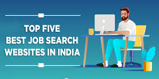 Top 5 Job Search Websites Top Five Best Job Search Websites In India The Basic Guide