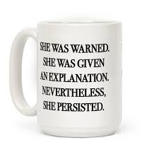 She Persisted Quote Unique Nevertheless She Persisted